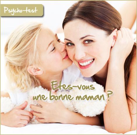 Etes-vous une bonne maman ?