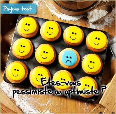 Etes-vous pessimiste ou optimiste ?