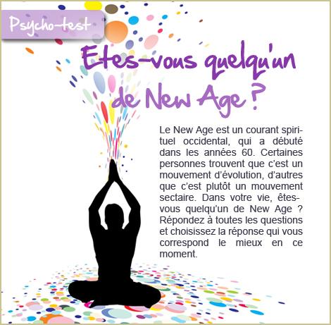 Etes-vous quelqu'un de New Age ?