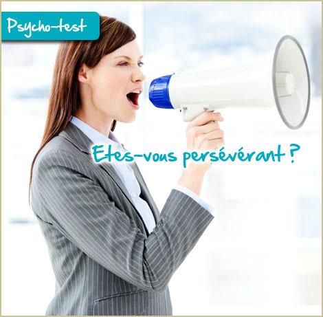 Etes-vous persévérant ?