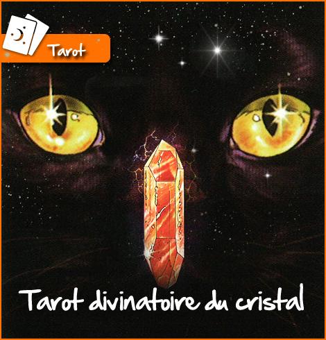 Le tarot divinatoire du cristal