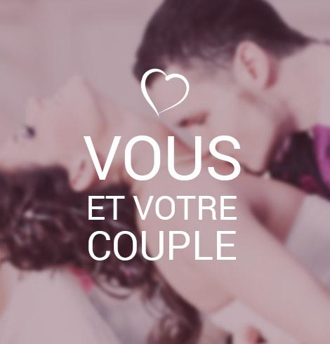 Vous et votre couple