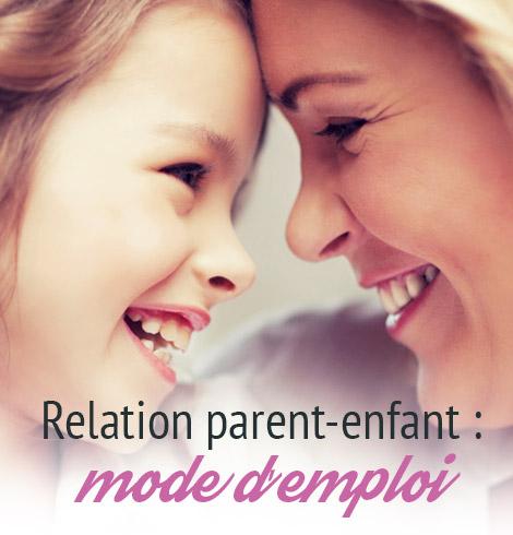 Parent/enfant: mode d'emploi