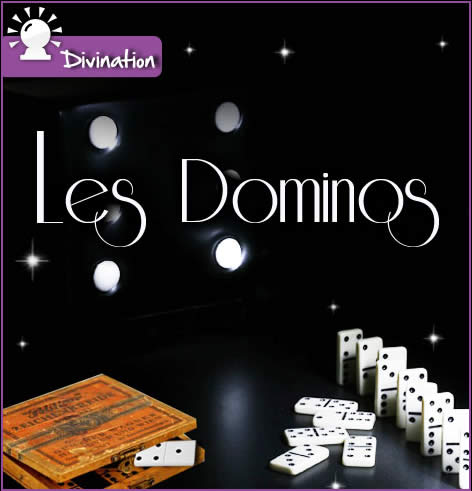 Les dominos divinatoires